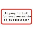 ADGANG FORBUDT F/UVEDKOMMENDE